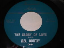 Del Conte': The Glory Of Love / Little Things Mean A Lot! 45 - 60's Rocker