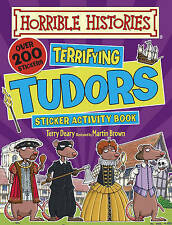 Terrifying Tudors (Horrible Histories Sticker Activity Book) by Terry Deary | Pa