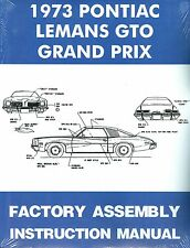 1973  GTO/TEMPEST/LEMANS/GRAND PRIX  ASSEMBLY MANUAL