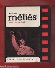 """CINEMA. Georges Méliès/ G.Sadoul. """"Cinéma d'aujourd'hui"""" N°1. Seghers 1 Edt 1962"""