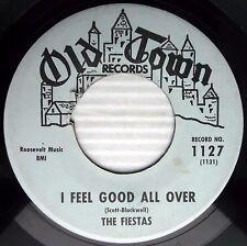 FIESTAS I feel Good all over Look at that girl 1962 DOOWOP SOUL R&B 45 w6289