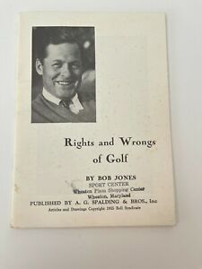BOBBY JONES 46-page booklet RIGHTS AND WRONGS OF GOLF 1935