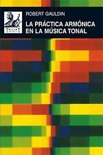 La práctica armónica en la música tonal. NUEVO. Envío URGENTE. MUSICA (IMOSVER)