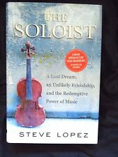 The Soloist by Steve Lopez HARDCOVER w/DJ 2008 1st Edition