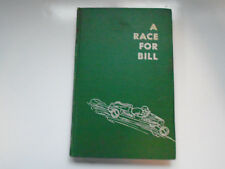A Race for Bill, May Wallace, no DJ, Literary Guild, 1951