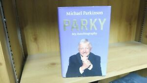 Michael Parkinson: My Autobiography Signed Presentation Copy To Geoffrey Boycott