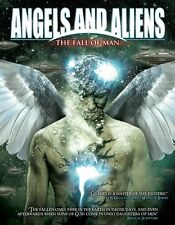 Angels and Aliens: The Fall of Man -  Learn the Truth -  DVD!