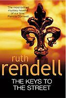 Keys to the Street By Ruth Rendell. 9780099184324