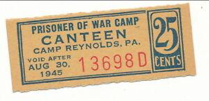 USA WWII POW Camp Chit PA-3-1-25 Camp Reynolds PA 25 Cent Prisoner of War