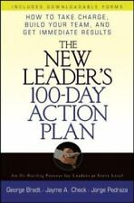 The New Leader's 100-Day Action Plan : How to Take Charge, Build Your Team, and