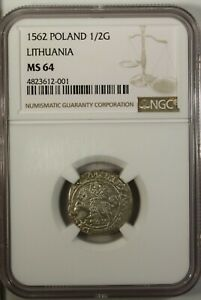 Poland  Lithuania 1/2 Groshe 1562  NGC MS 64  UNC Silver Sigismund August