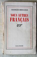 Georges BERNANOS – Nous autres Français – EO- 1939