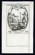 santino incisione 1600 S.GIOVANNI BATTISTA  j. callot