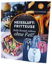 Kochwerk Heissluft Fritteuse 70 Rezepte Buch Rezeptbuch Kochbuch Ohne Fett