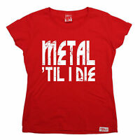 Metal Til I Die WOMENS Banned Member T-SHIRT tee birthday gift rock heavy music