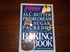 Rosie's Bakery All-Butter Fresh Cream Sugar-Packed Baking Book Judy Rosenberg