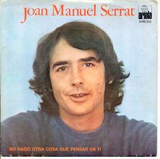 JOAN MANUEL SERRAT NO HAGO OTRA COSA QUE PENSAR EN TI+1  ARIOLA 5103312 PORTUGAL