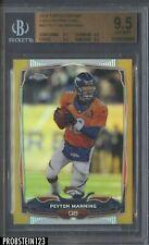 2014 Topps Chrome Gold Refractor Peyton Manning Denver Broncos /50 BGS 9.5