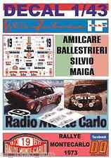 DECAL 1/43 LANCIA FULVIA HF A.BALLESTRIERI R.MONTECARLO 1973 DnF (01)