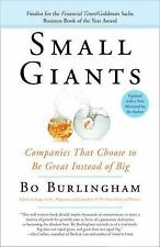 Small Giants: Companies That Choose to Be Great Instead of Big, 10th-Anniversary