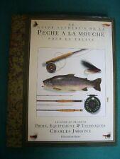Guide Sotheby's de la PÊCHE à la MOUCHE pour la truite par C.Jardine, 1993