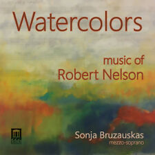 Robert Nelson : Watercolors: Music for Robert Nelson CD (2016) ***NEW***