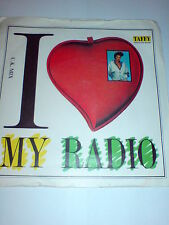TAFFY - 7 INCH - I LOVE MY RADIO