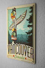 Tin Sign World Tour  Vancouver Canada Totem Pole  Metal Plate