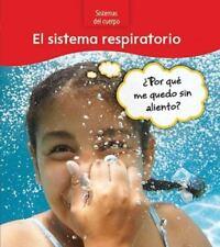 El sistema respiratorio: ¿Por qué me quedo sin aliento? (Sistemas del-ExLibrary