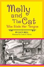 Molly and the Cat Who Stole Her Tongue (Paperback or Softback)