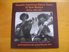 Spanish American Dance Tunes of New Mexico by the Jenny Vincent Trio (CD, 2000)