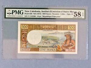 New Caledonia P-63b; 100 Francs; ND(1973); PMG Graded 58 EPQ