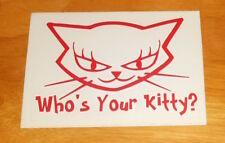 Who's Your Kitty? Sticker Original Promo (rectangle) 5x3.5