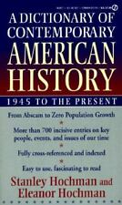 A Dictionary of Contemporary American History: 1945 to the Present-ExLibrary
