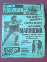 PERIÓDICO DICEN 6 JULIO 1983 Nº 5.802 MARADONA ARGENTINA MURIO WEISWEILER CRUYFF