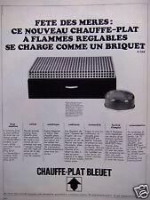 PUBLICITÉ 1967 CHAUFFE-PLAT BLEUET A FLAMMES RÉGLABLES - ADVERTISING