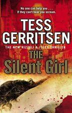 THE SILENT GIRL - TESS GERRITSEN, PAPERBACK, NEW BOOK (A FORMAT)