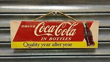 Coca-Cola Quality Year After Year Wooden Sign