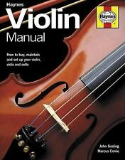 Violin Manual: How to assess, buy, set-up and maintain your violin, Corrie, Marc