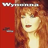 Wynonna Judd - Tell Me Why (2005)