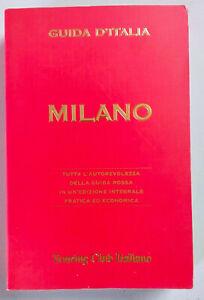 Milano. Guida D'Italia Ediz. illustrata Touring Club Italiano Come da foto 2007