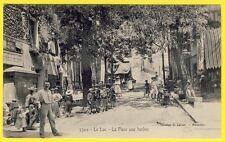 cpa Provence RARE 83 - LE LUC (Var) PLACE aux HERBES Animé Débit de Vin Enfants