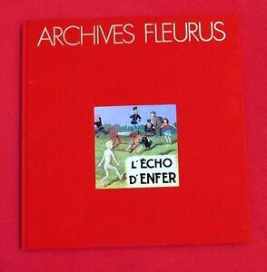 Archives Fleurus. Fripounet : L'écho d'enfer. Tirage de tête 1983. état neuf