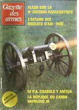 GAZETTE DES ARMES N°128 IIe DIVISION PARACHUTISTE/BRULOT D'AIX 1809/NAPOLEON III