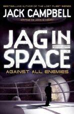 Jack Campbell writing as John G Hemry, JAG in Space - Against All Enemies (Book