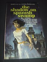 The Shadow On Spanish Swamp Genevieve John Belmont Gothic March 1966 Paperback