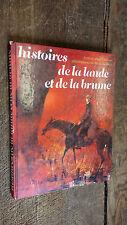 Histoires de la lande et de la brume Jean Ollivier illustrations de Paul Durand