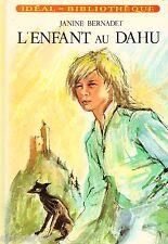 L'enfant au Dahu // Janine BERNARDET // Idéal - Bibliothèque // 1ère Edition