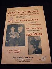 Cinq dialogues et scènes comiques célèbres Bach et Henri Laverne Victor Boucher