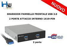 SHARKOON PANNELLO FRONTALE USB 3.0 2 PORTE ATTACCO INTERNO 1X19-PIN